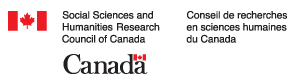 Social Sciences and Humanities Research Council of Canada - Conseil de recherches en sciences humaines du Canada